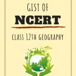 Geography Gist of Ncerts