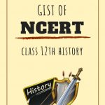 History Gist of Ncerts
